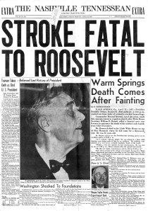 April 13, 1945 President Roosevelt dead